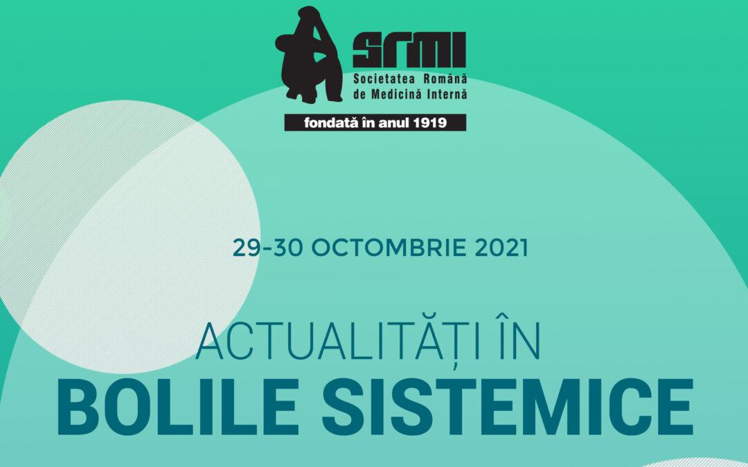 """Simpozionul """"Actualitățile în bolile sistemice"""", ediția a II-a: 29-30 octombrie"""